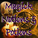 Magick Spells, Magic Notions and Potions